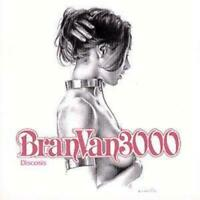 Bran Van 3000 : Discosis CD (2001) Value Guaranteed from eBay's biggest seller!
