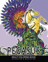 Pegasus Coloring Books: Mythical Horse , Animals Adult Coloring Book