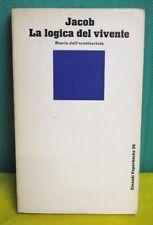 Jacob LA LOGICA DEL VIVENTE Storia dell'ereditarietà - Einaudi Paperbacks 1971