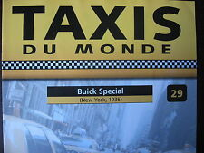 FASCICULE 29 TAXI DU MONDE BUICK SPECIAL 1936 / NEW YORK