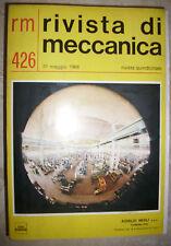 RIVISTA DI MECCANICA - RM N.426 31 MAGGIO 1968 -IMPIANTO - ED:ETAS KOMPASS  (SV)