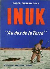 Livre Inuk au dos de la terre Roger Buliard O.M.I book