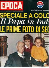 EPOCA N. 742 13 DICEMBRE 1964 ANTONIO SEGNI GREGORY PECK PAPA PAOLOVI IN INDIA