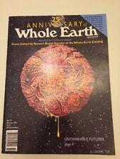 25th Anniversary Of Whole Earth Review Guest Edited By Stewart Brand Summer 1993