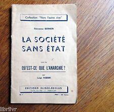 LA SOCIETE SANS ETAT de G. Berneri + Qu'est-ce que l'anarchie de L Fabri