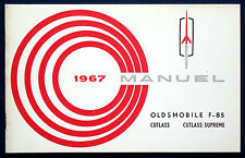 Owner's Manual * Betriebsanleitung * Manuel 1967 Oldsmobile F-85 + Cutlass  (F)