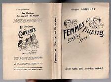 ANDRE LORULOT FEMMES ET FILLETTES MEFIEZ-VOUS ! 1957 EO FEMINISME LIBERTAIRE SEX