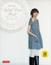 Stylish Dress Book: Wear with Freedom [With Pattern(s)] (Mixed Media Product)