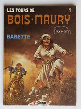 LES TOURS DE BOIS-MAURY - T1 : BABETTE - HERMANN - EO