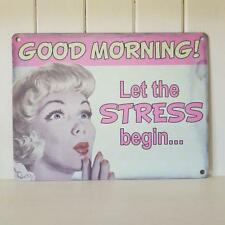 Good Morning Let The Stress Begin Retro Metal Sign Office Home Fun