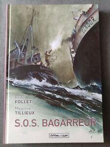 S.O.S. bagarreur de Tillieux et Follet aux éditions de l'élan