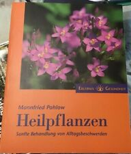 Heilpflanzen Buch Mannfried Pahlow Sanfte Behandlung von Alltagsbeschwerden
