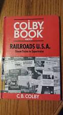 Colby Book About Railroads USA  DJ 1970 Youth Book Steam Trains to Supertrains