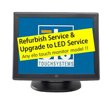 """Elo ET1725L 17"""" Touch screen monitor REPAIR SERVICE & UPGRADE TO LED BACKLIGHT"""