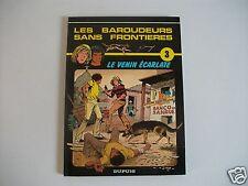 BD Les Baroudeurs Sans Frontieres - N°3 - Le Venin Ecarlate - EO - Jarry