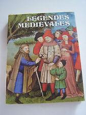 LEGENDES MEDIEVALES , BEAU LIVRE BIEN ILLUSTRE  . 175 PAGES . BON ETAT
