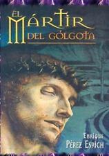 El Martir Del Golgota : Uno de Los Maestros Mas Reconocidos Del Mundo...