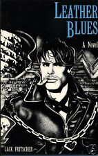 Leather Blues  -  The Adventures of Denny Sargent -    First Edition  1984