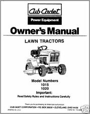 Cub Cadet Owners Manual Model No. 1015 , 1020