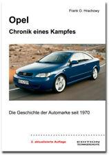 Sachbuch Technikgeschichte: Opel ? Chronik eines Kampfes. Frank O. Hrachowy