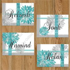 Gray Teal Bathroom Wall Word Art Picture PRINTS Decor Floral Relax Unwind Soak +