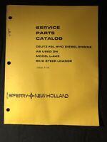 New Holland Service Parts Catalog Deutz F2L 411d Diesel Engine L-445 *596