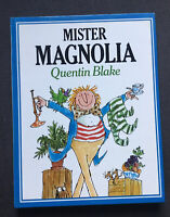 Mister Magnolia By Quentin Blake 1st Edition VGC