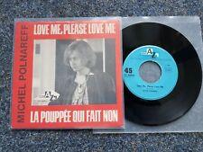 """Michel Polnareff-LOVE ME, PLEASE love me/La poupee qui fait non 7"""" GERMANY"""