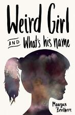 Weird Girl and What's His Name-ExLibrary