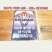 MOPAR You're with Us or You're Behind Us Sign Mopar Dodge Tin Sign Dodge Gifts