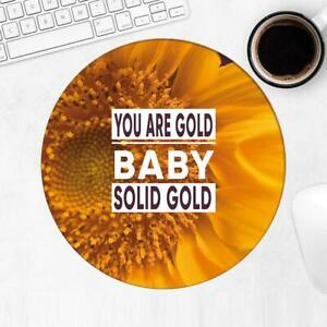 Gift Mousepad : Sunflower Gold Solid Flower Floral Yellow Decor Quote