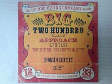 """PC 12"""" Big Two Hundred - Approach And Pass With Contact GB DC Recording Company"""