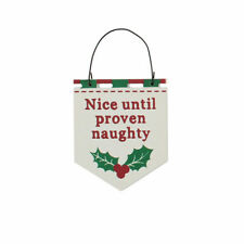 Nice Until Proven Naughty Hanging Christmas Plaque - Cracker Filler Gift