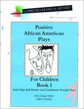 Positive African American Plays for Children Book 1 : Building High Self...