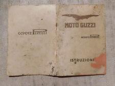 MOTO GUZZI goome PIRELLI libretto d'istruzioni e manutenzione anno 1941