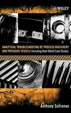 Process Machinery: Including Real-World Case Studies, Sofronas 9780471732112+=