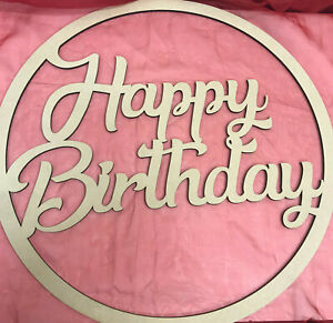 58cm Happy Birthday Hoop Ring MDF Wall Sign Celebration Decoration Blank Ring