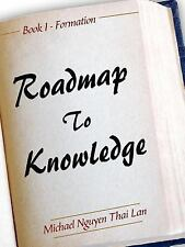 Roadmap to Knowledge by Michael Nguyen Thai Lan (2006, Paperback)
