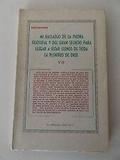 1972 ELEVADISIMO Mi Hallazgo de la Piedra Filosofal y del Gran... JEREMIAS LOPEZ