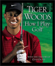 How I Play Golf: Ryder Cup Edition by Tiger Woods (Hardback, 2002)