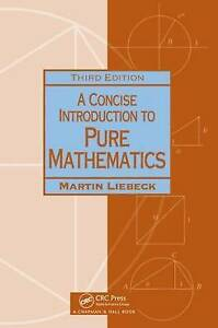 A Concise Introduction to Pure Mathematics by Martin Liebeck (Paperback, 2010)