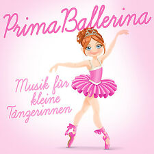 CD Prima Ballerina Musik für kleine Tänzerinnen von Diverse Interpreten  2CDs
