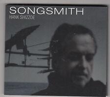 HANK SHIZZOE - songsmith CD