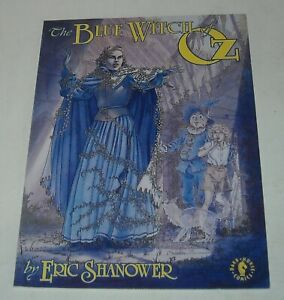 The BLUE WICH of OZ - ERIC SHANOWER DARK HORSE COMICS 1992 SIGNED by AUTHOR