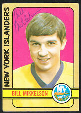 Bill Mikkelson #118 signed autograph auto 1972-73 Topps Hockey Trading Card