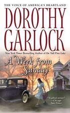 A Week from Sunday Garlock, Dorothy Mass Market Paperback