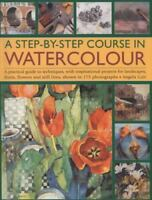 NEW A Step-By-Step Course In Watercolour: A Prac.. 9781844762323 by Gair, Angela