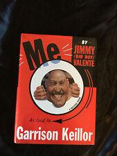 Me: by Jimmy (Big Boy) Valente by Keillor, Garrison Jesse Ventura WWE WWF AWA