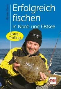 Erfolgreich fischen in Nord- und Ostsee -Tricks für Angler UNGELESEN, wie neu
