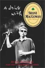 A Drink with Shane Macgowan (Paperback or Softback)